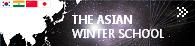 ASIAN WINTER SCHOOL